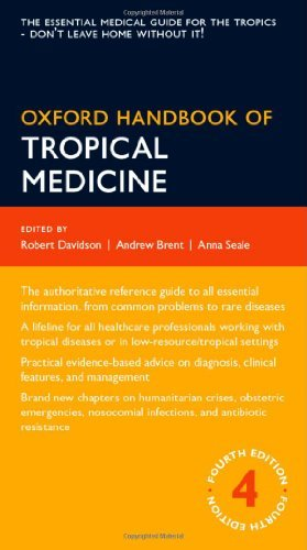 By Andrew Brent Oxford Handbook of Tropical Medicine (Oxford Handbooks) (4th Edition) (Tropical Oxford)