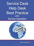 Transform and Grow Your Help Desk into a Service Desk within Service Operation, Ivanka Menken, 1742442579