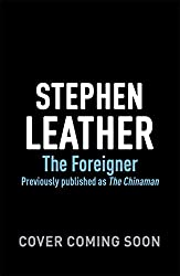 The Foreigner: previously published as The Chinaman