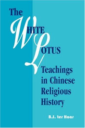 White Lotus Teachings in Chinese Religious History