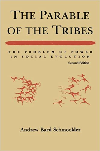 amazon com the parable of the tribes the problem of power in