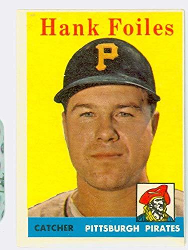 (1958 Topps Baseball 4 Hank Foiles Pittsburgh Pirates Very Good)