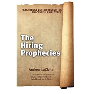The Hiring Prophecies