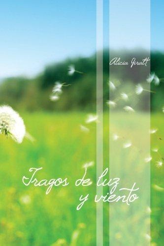 Tragos de luz y viento (Spanish Edition)