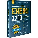 Como Se Dar Muito Bem no Enem!. 3.200 Questões Comentadas