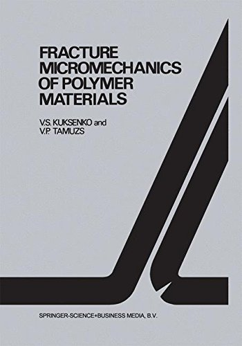 Fracture micromechanics of polymer materials (Fatigue and - Polymer Plastic Vs