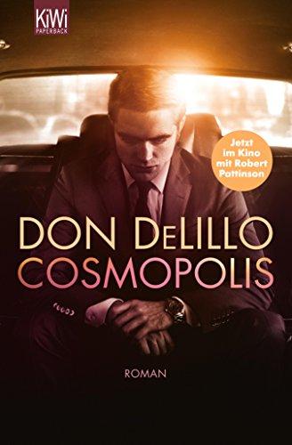 Cosmopolis: Roman (German Edition) (Players Don Delillo)