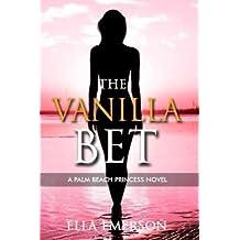 The Vanilla Bet