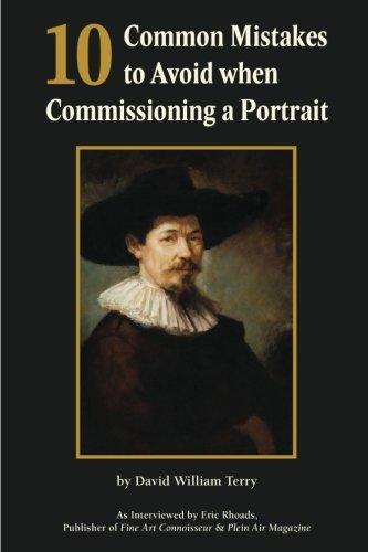 10 Common Mistakes to Avoid when Commissioning a Portrait: Insightful Discussion of the Fine Art Portrait Process