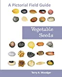 Vegetable Seeds, Terry A. Woodger, 1612330452