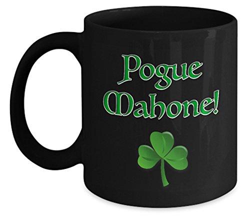 - Gaelic Coffee Mug - Pogue Mahone!