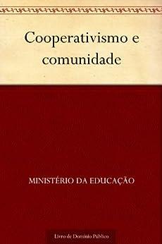 Cooperativismo e comunidade por [Ministério da Educação]