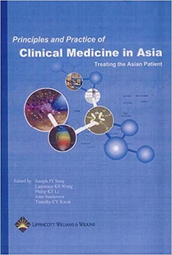 Principles and Practice of Medicine in Asia: Treating the Asian Patient