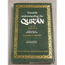 Towards Understanding the Qur'an: Surahs 10-16 v. 4 by Sayyid Abula'la Maududi (2007-07-15)
