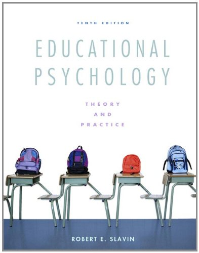 Educational Psychology: Theory and Practice (10th Edition)