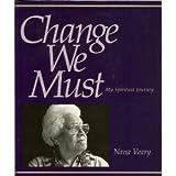 Change We Must, N. Veary, 1877982075