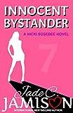 Innocent Bystander (Nicki Sosebee Series Book 7)