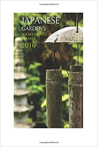 Japanese Gardens Pocket Monthly Planner 2016: 16 Month Calendar