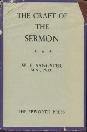 The Craft of Sermon Illustration by William Edwin Sangster (1979-01-06)
