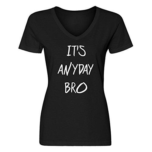 Vneck Its Anyday Bro Large Black Womens T-Shirt (Jake Paul Like A God Church Shirt)