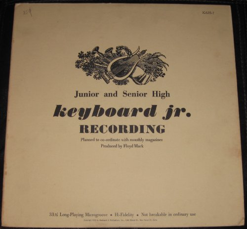 Keyboard Jr. Recording: Jr & Sr High to Coordinate with Monthly Magazine: Emperor Waltz, Afternoon of a Faun, La Valse, Shepherds Awake, Pilgrims Chorus, Two Grenadiers, Hail to the Chief, Hoe-down, Rodeo, Pantomime, Les Petits Riens (President Monthly)