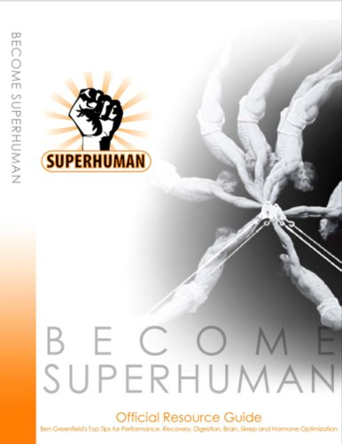 """Become Superhuman"" - Official Resource Guide"