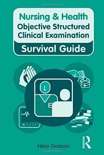 Nursing OSCEs: A Complete Guide to Exam Success: Amazon co
