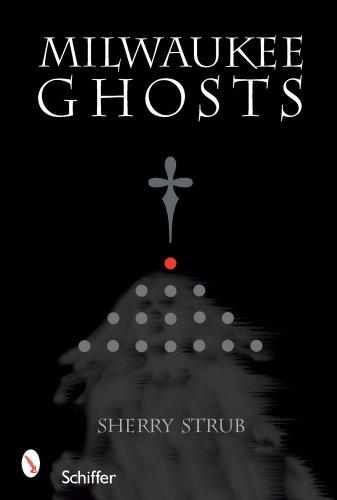 Milwaukee Ghosts PDF
