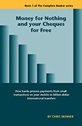 Money for Nothing and Your Cheques for Free
