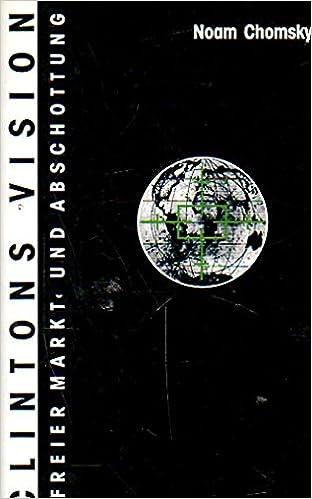 Clintons Vision : Noam Chomsky: 9783922209669: Amazon com: Books