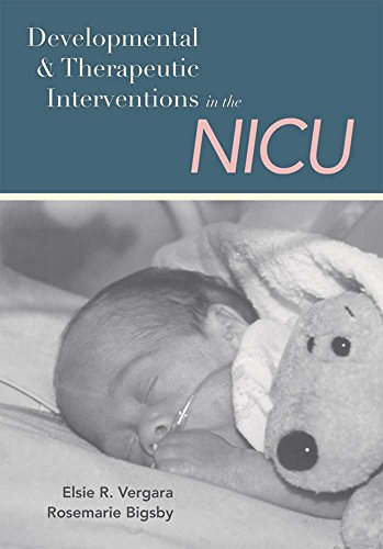 Developmental and Therapeutic Interventions in the NICU by Brand: Brookes Publishing