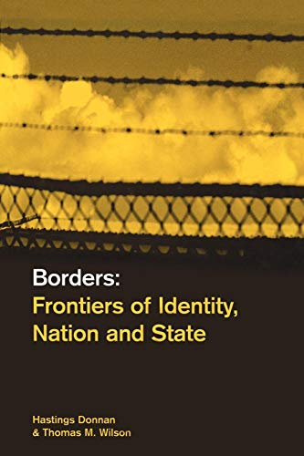 Borders: Frontiers of Identity, Nation and State