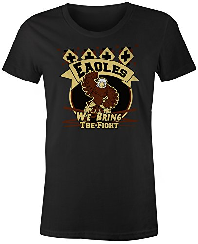 School Eagles Women Shirts (You've Got Shirt Eagles We Bring The Fight High School Mascot - Black - Large - Short Sleeve - Womens -T-Shirt)