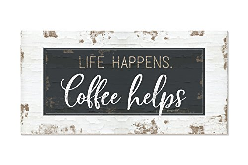 Life Happens Coffee Helps Antique Wood Wall Sign 9x18