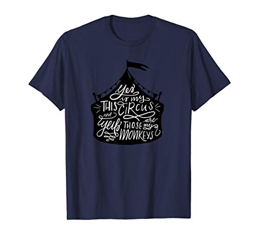 - This Is My Circus these Are My Monkeys Family Reunion Shirts