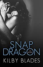 Snapdragon (Love Conquers None Book 1)