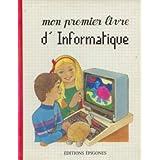 Mon premier livre d'informatique