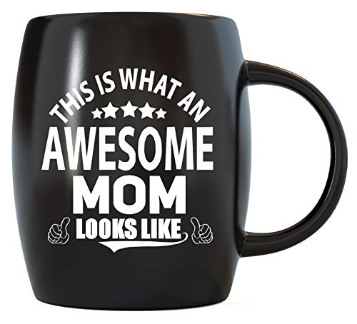 Mother's Day Gift for World's Best Moms Ever This Is What An Awesome Mom Looks Like Funny Favorite Novelty Gifts for Greatest Mother Ceramic Coffee Mug Tea Cup for Birthdays or Christmas