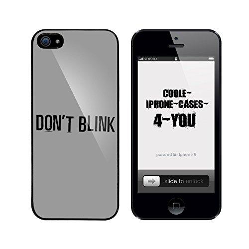 Iphone 5 / 5S Schutzhülle Dont Blink - schwarzer Rahmen