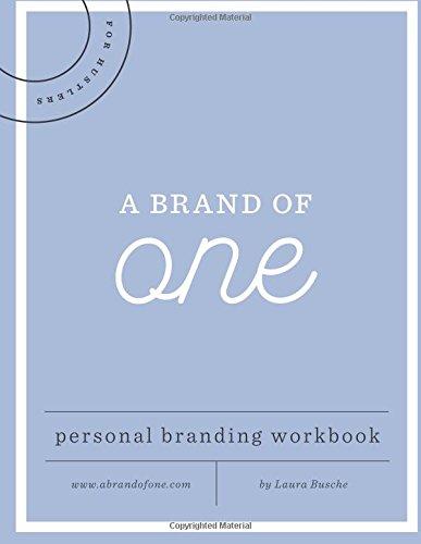 Read Online A Brand of One: Personal Branding Workbook & Journal PDF