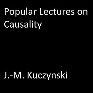 Popular Lectures on Causality Audiobook