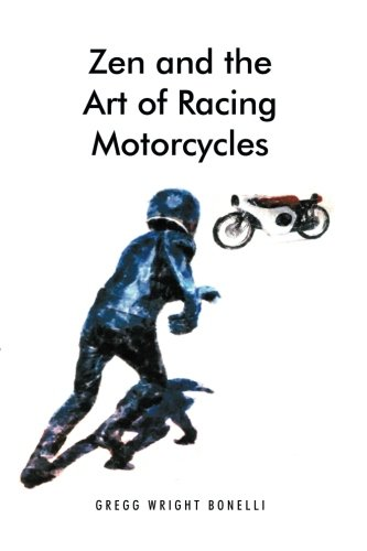 Zen and the Art of Racing Motorcycles