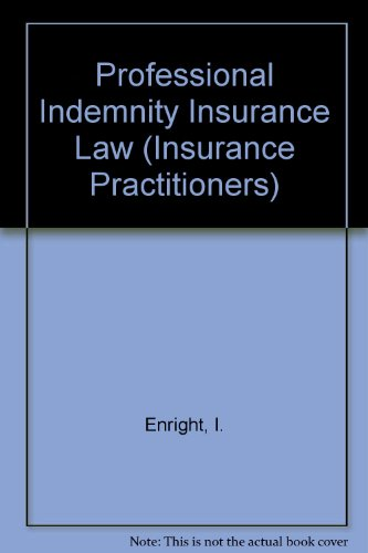 Download Professional Indemnity Insurance Law (Insurance ...