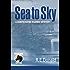 Sea to Sky (A Hunter Rayne Highway Mystery, Book 3)