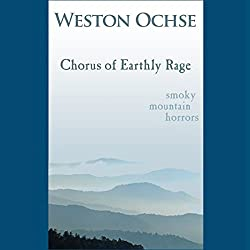 Chorus of Earthly Rage