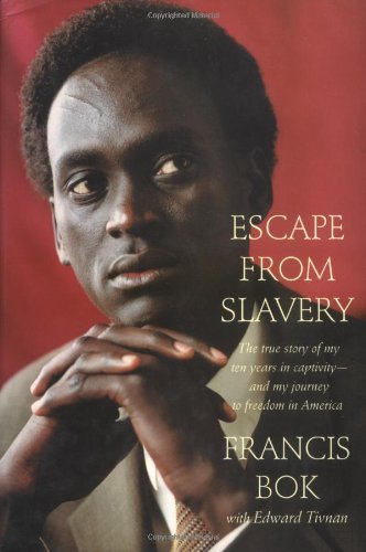 Escape from Slavery: The True Story of My Ten Years in Captivity and My Journey to Freedom in America (The Heritage Of Slavery In South Africa)