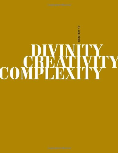 CENTER, Volume 15: Divinity, Creativity, Complexity