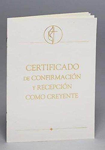 Metodista Unida Certificado De Confirmación Y Recepción, Paquete De 3: United Methodist Covenant I Confirmation & Reception...