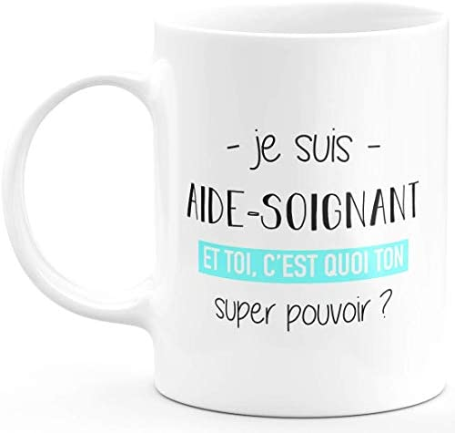 Mug Aide-Soignant Super Pouvoi…