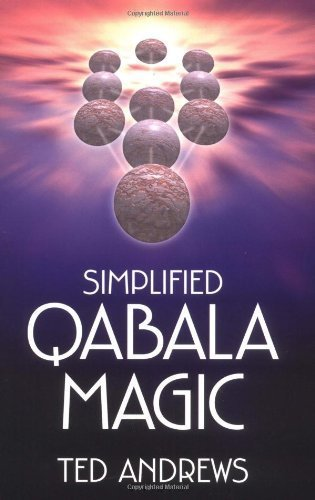 [ Simplified Qabala Magic (Revised) [ SIMPLIFIED QABALA MAGIC (REVISED) ] By Andrews, Ted ( Author )Jun-08-2003 Paperback ebook